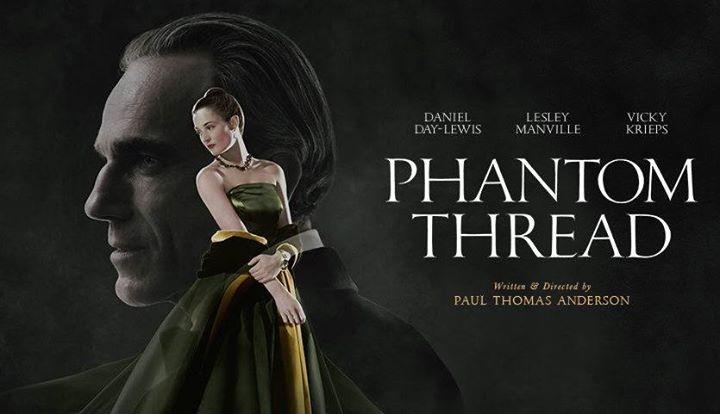 Phantom Thread (2017) – MovieReview
