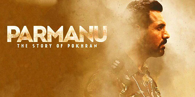 Parmanu: The Story of Pokhran (2018) – Movie Review