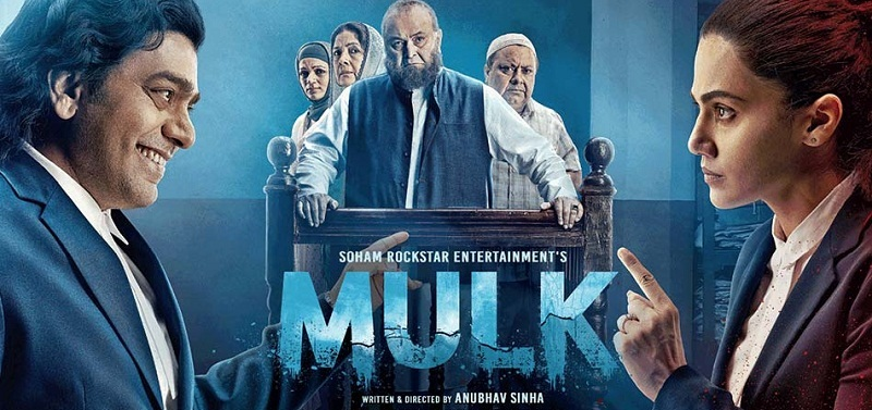 Mulk (2018) – Movie Review